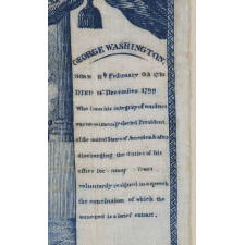 EXTRAORDINARILY EARLY (1806) PRINTED LINEN KERCHIEF GLORIFYING GEORGE WASHINGTON, GERMANTOWN PRINT WORKS, GERMANTOWN, PENNSYLVANIA